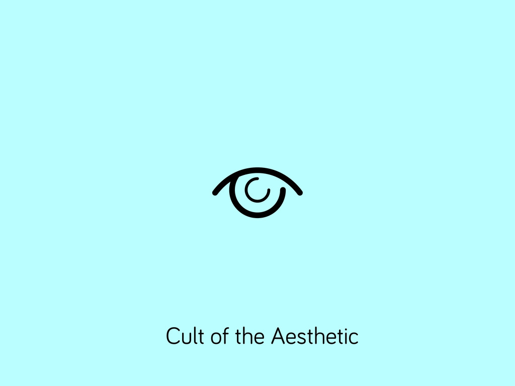 Cult of the Aesthetic