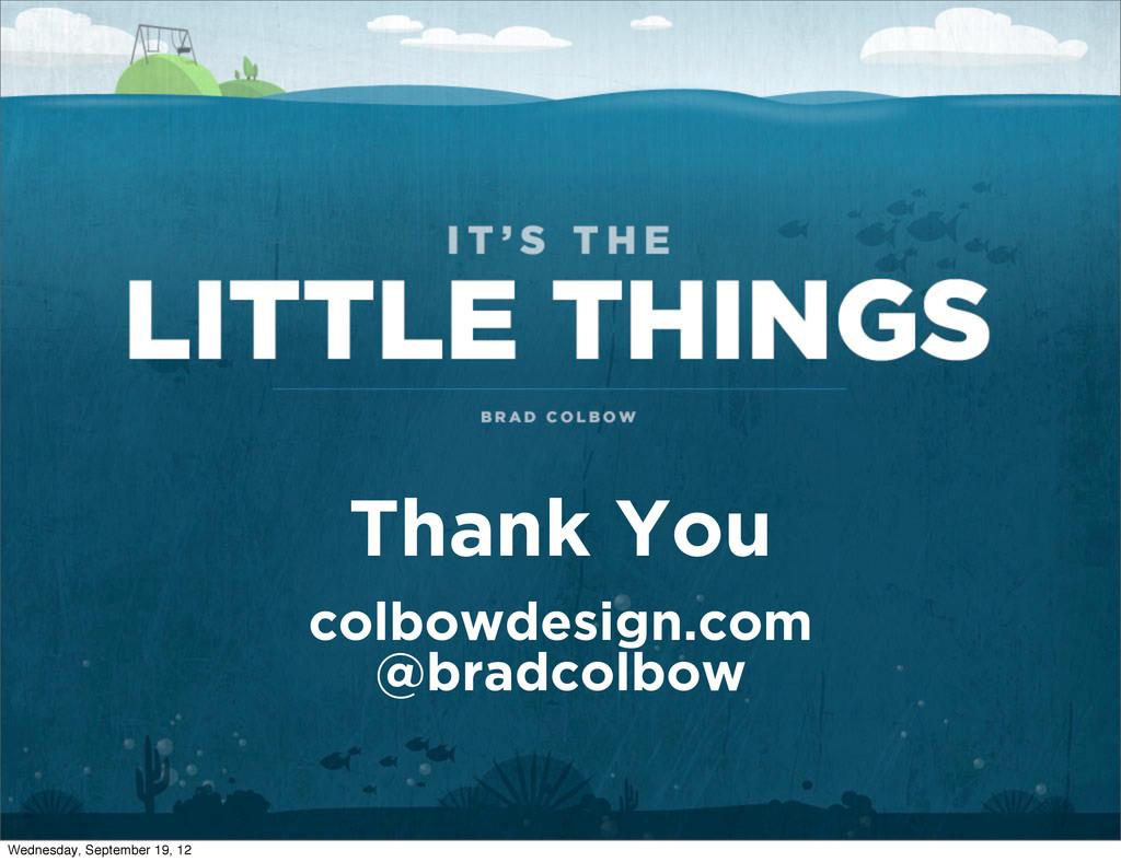 Thank You colbowdesign.com @bradcolbow Wednesda...