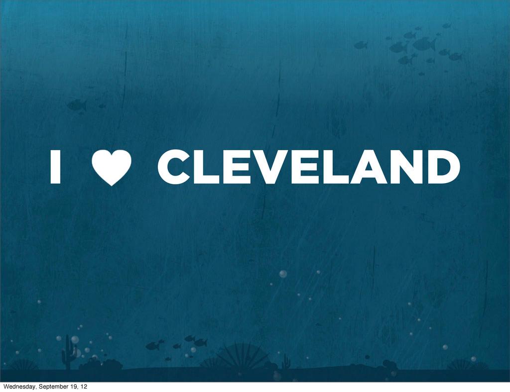 I CLEVELAND Wednesday, September 19, 12