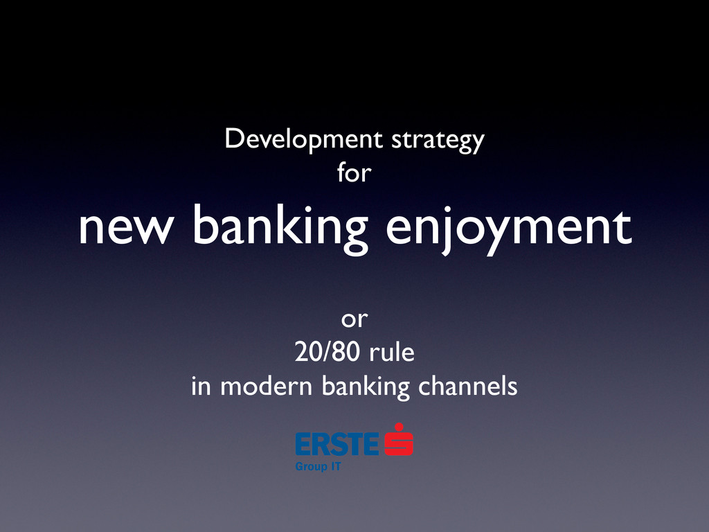 Development strategy for new banking enjoyment ...