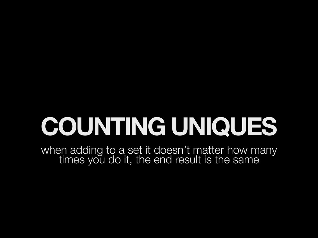 COUNTING UNIQUES when adding to a set it doesn'...