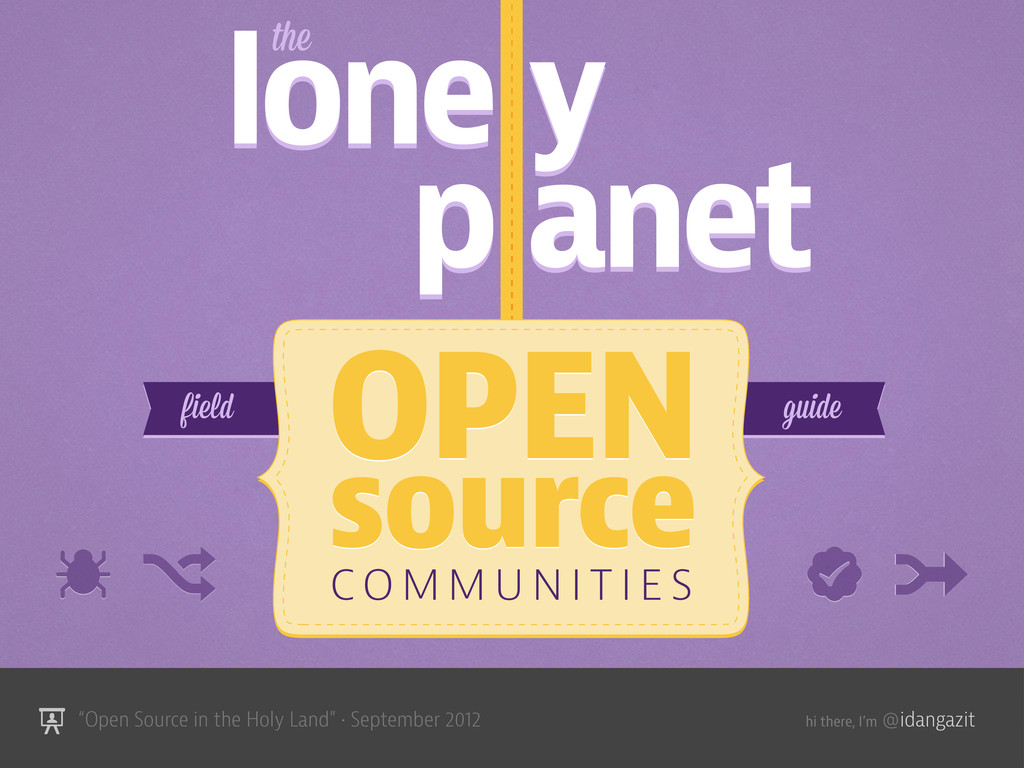 """@idangazit """"Open Source in the Holy Land"""" • Sep..."""