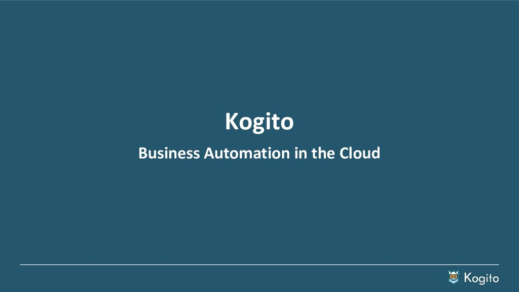 Kogito Business Automation in the Cloud