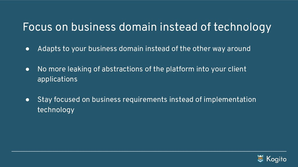 ● Adapts to your business domain instead of the...