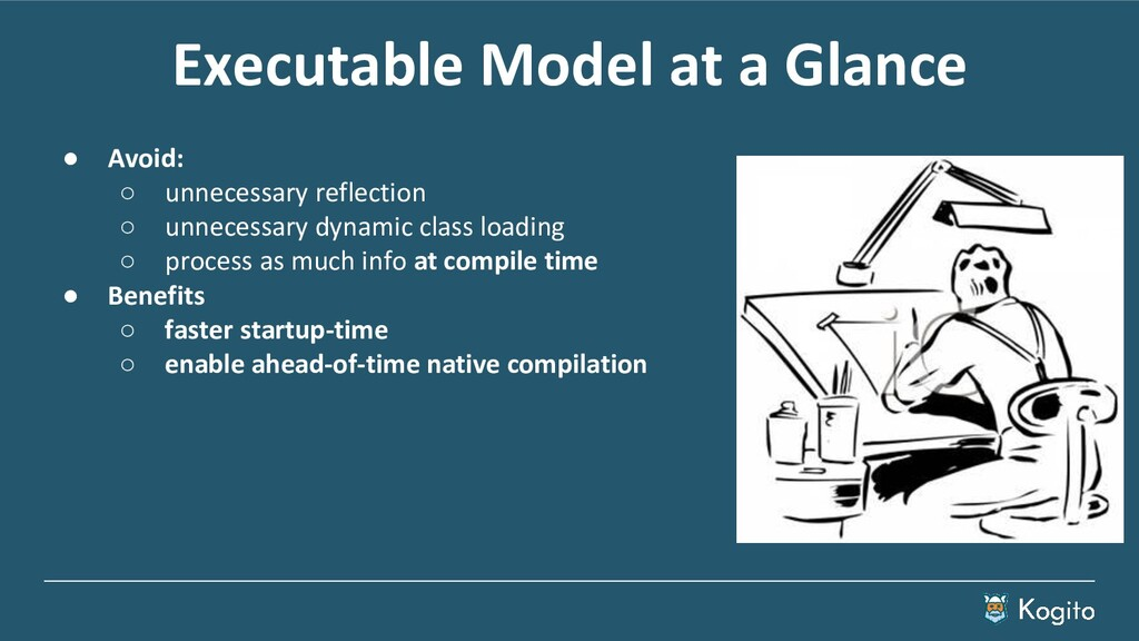 Executable Model at a Glance ● Avoid: ○ unneces...