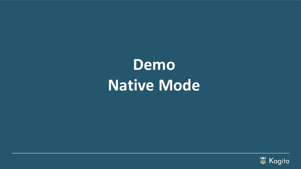 Demo Native Mode