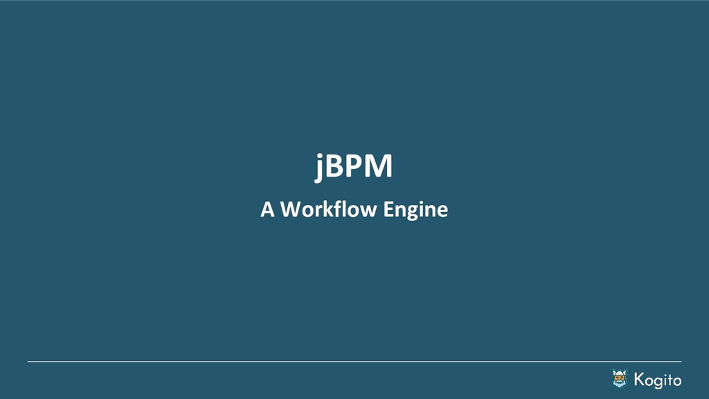 jBPM A Workflow Engine