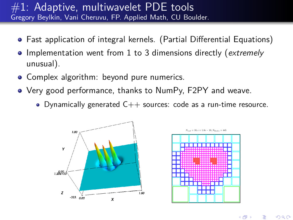 #1: Adaptive, multiwavelet PDE tools Gregory Be...
