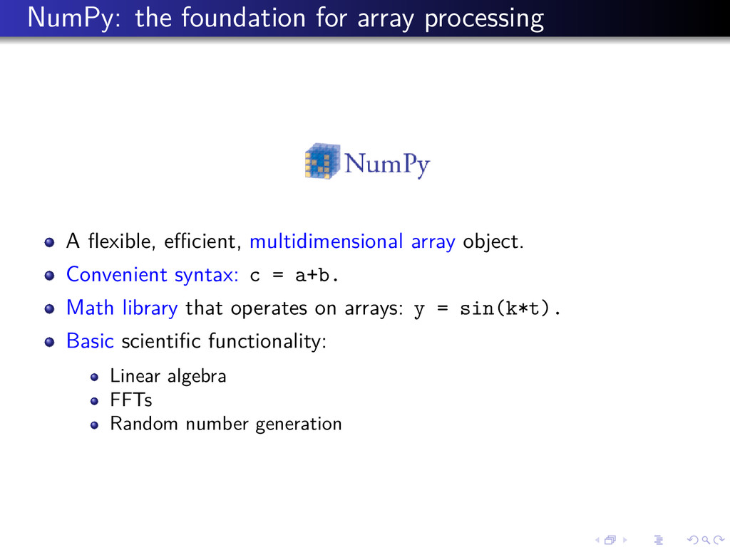 NumPy: the foundation for array processing A fle...