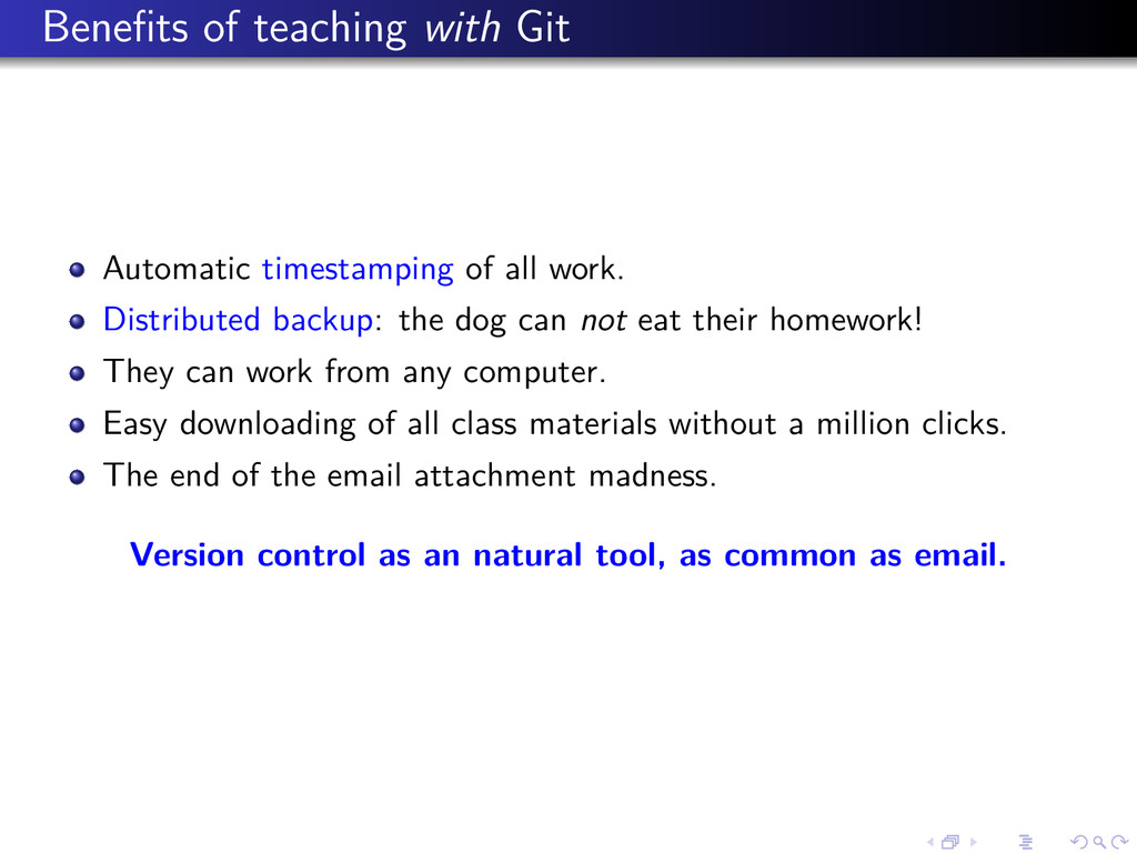 Benefits of teaching with Git Automatic timestam...