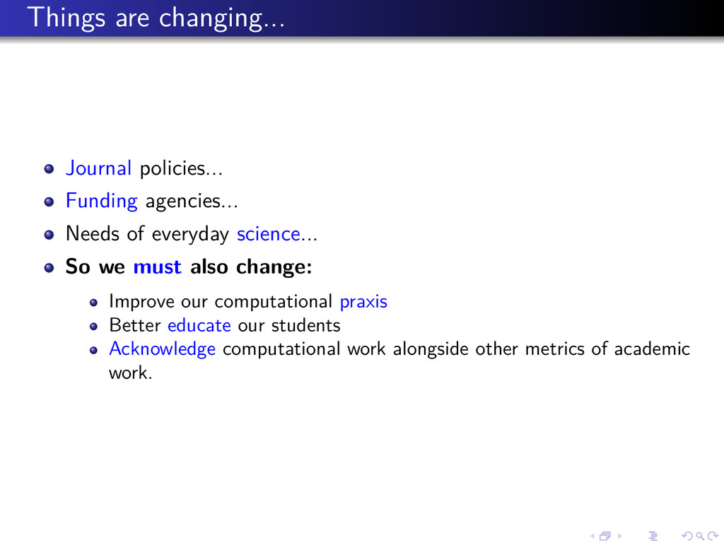 Things are changing... Journal policies... Fund...