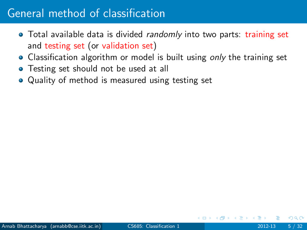 General method of classification Total available...
