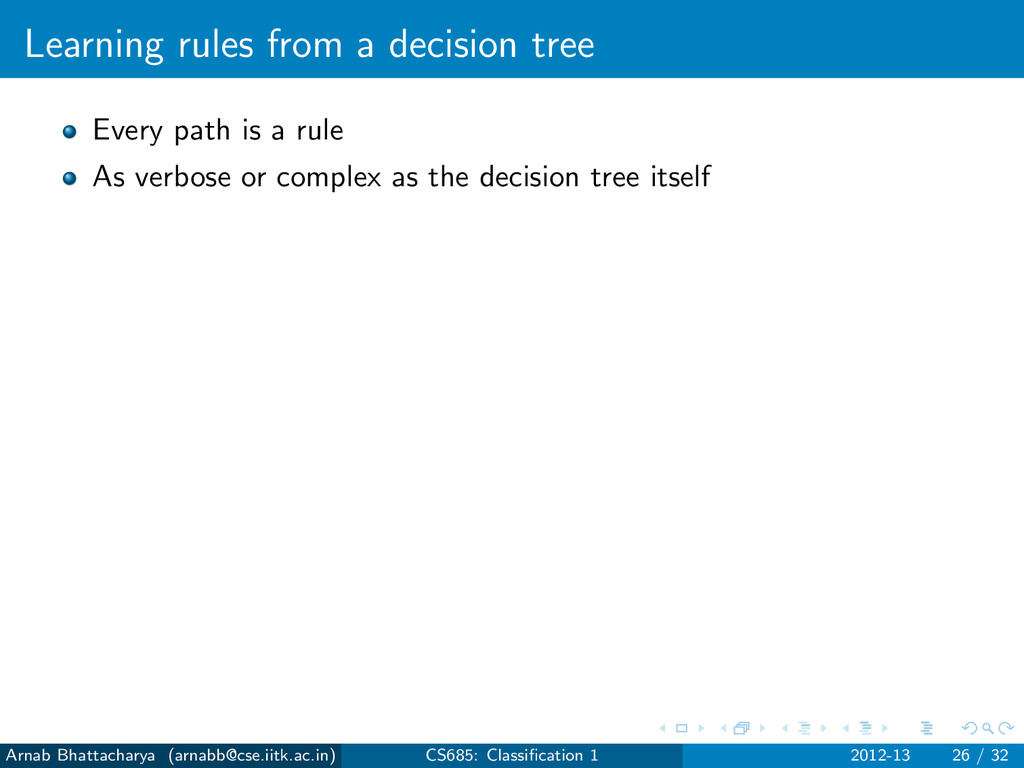 Learning rules from a decision tree Every path ...