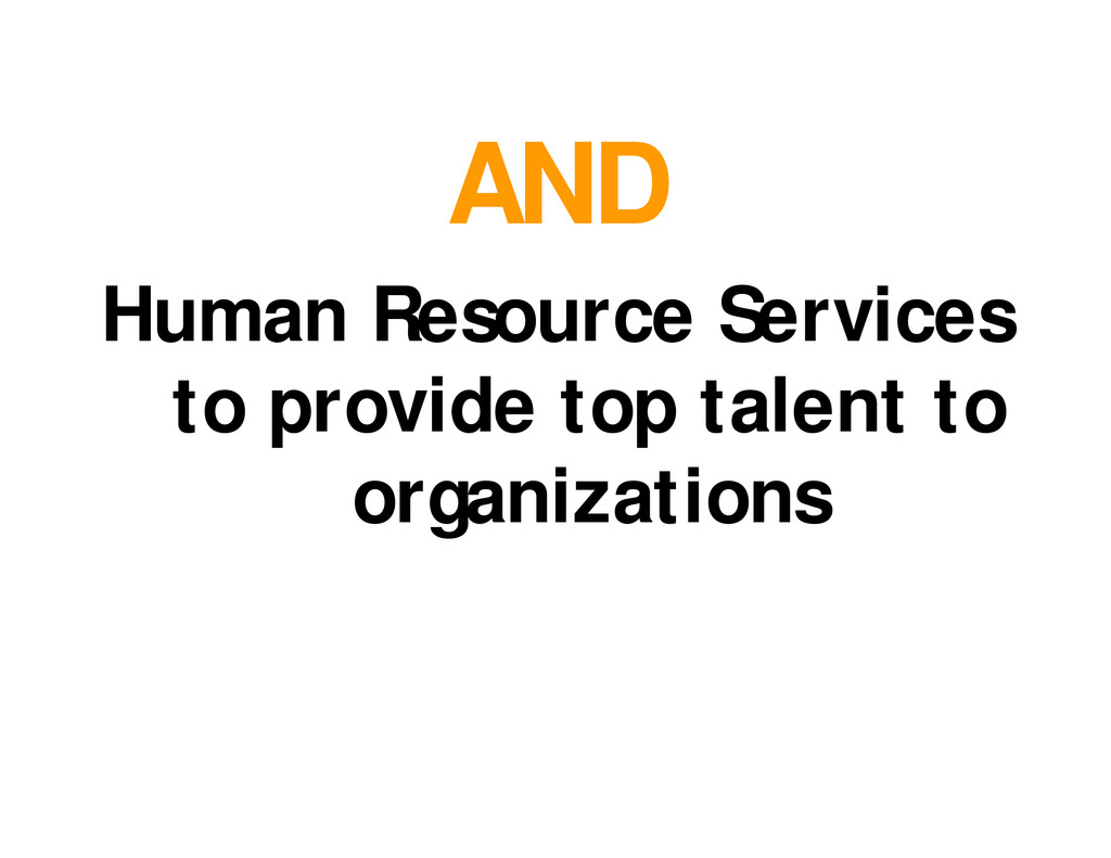 AND Human Resource Services to provide top tale...