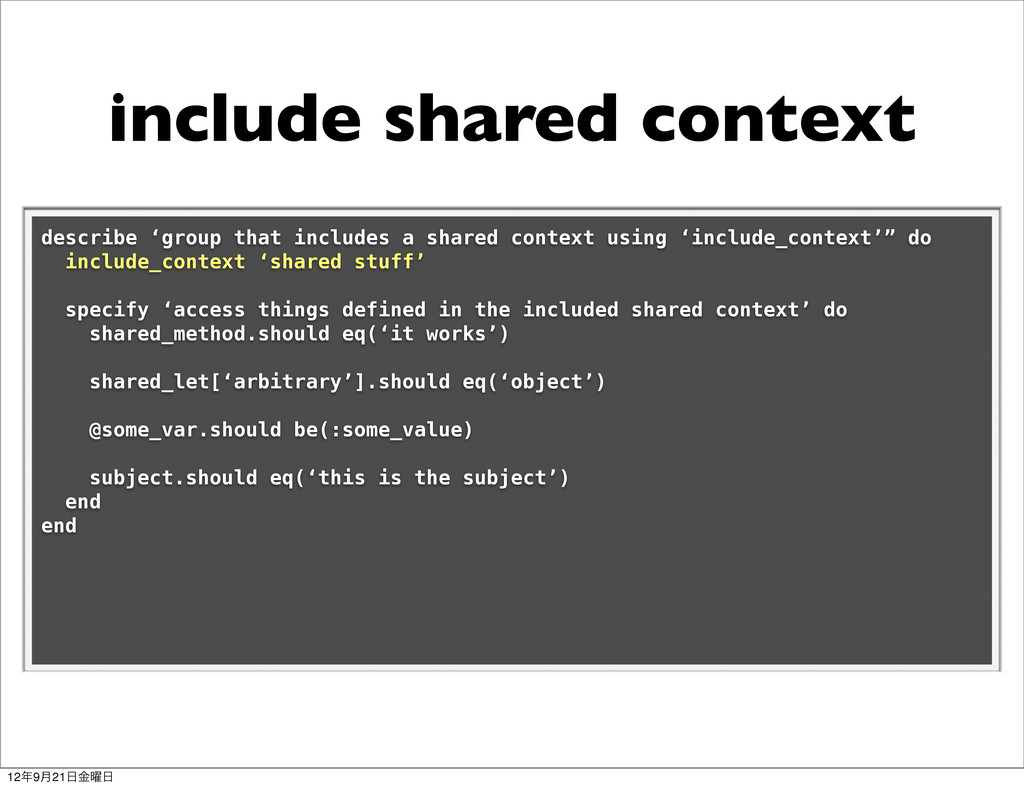 include shared context describe 'group that inc...