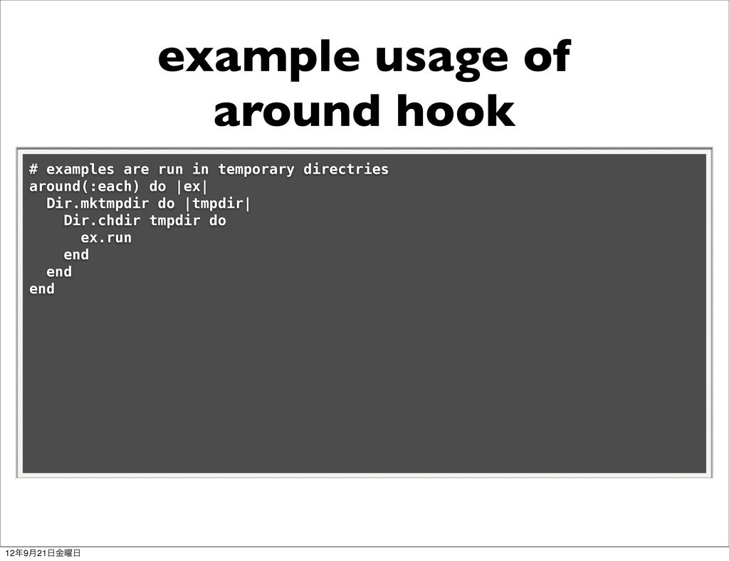 example usage of around hook # examples are run...