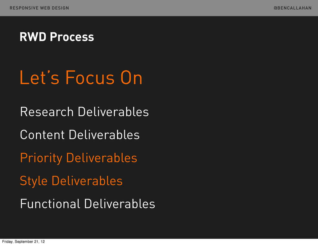 @BENCALLAHAN RESPONSIVE WEB DESIGN Let's Focus ...