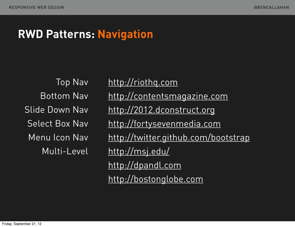 @BENCALLAHAN RESPONSIVE WEB DESIGN RWD Patterns...