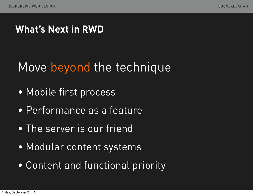 @BENCALLAHAN RESPONSIVE WEB DESIGN What's Next ...