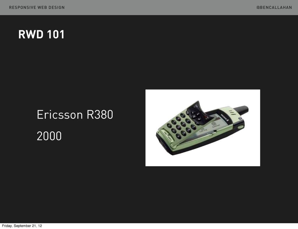 @BENCALLAHAN RESPONSIVE WEB DESIGN Ericsson R38...