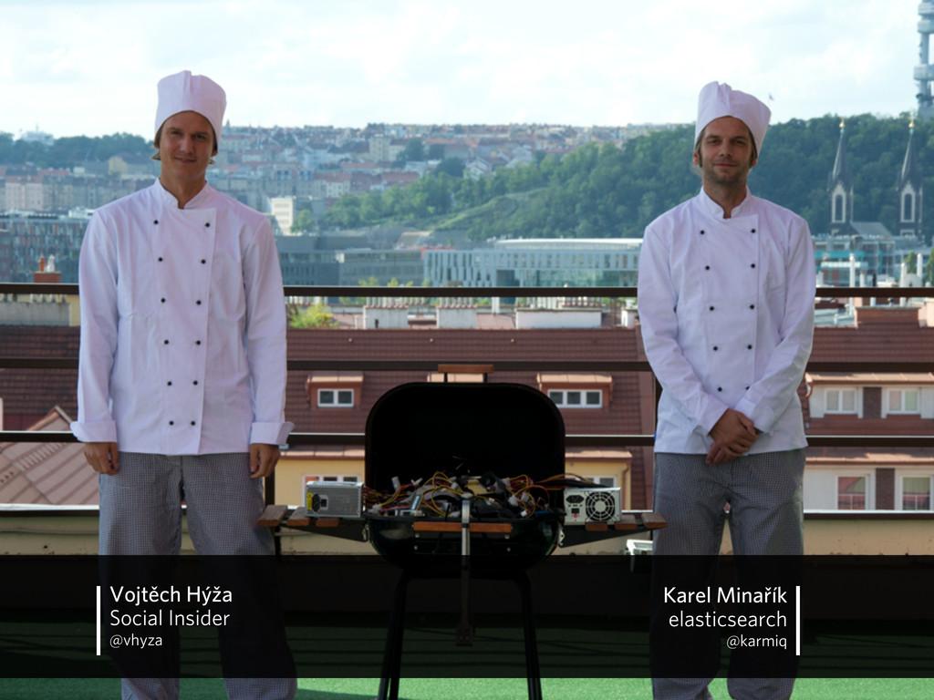 Shell's Kitchen Karel Minařík elasticsearch @ka...