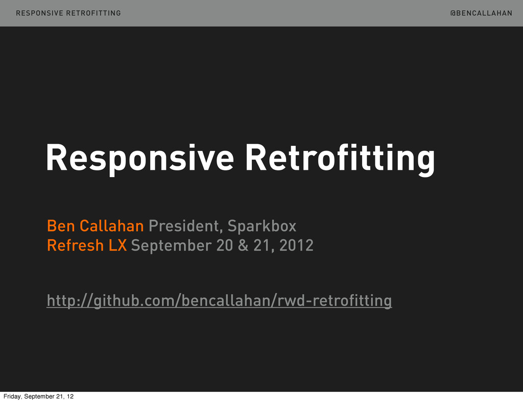 Ben Callahan President, Sparkbox Refresh LX Sep...