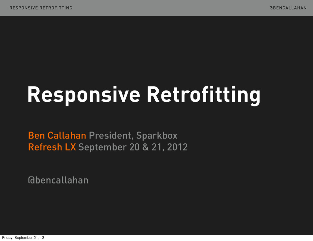 Responsive Retrofitting @BENCALLAHAN @bencallah...