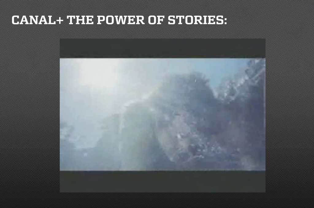 CANAL+ THE POWER OF STORIES: