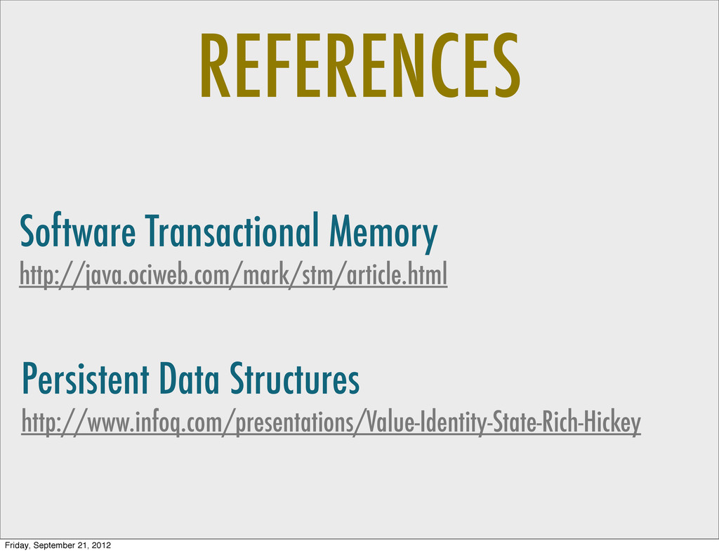 REFERENCES Software Transactional Memory http:/...