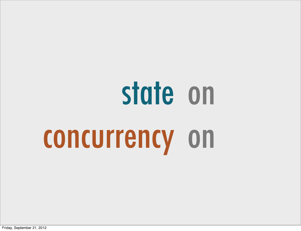 state concurrency on on Friday, September 21, 2...