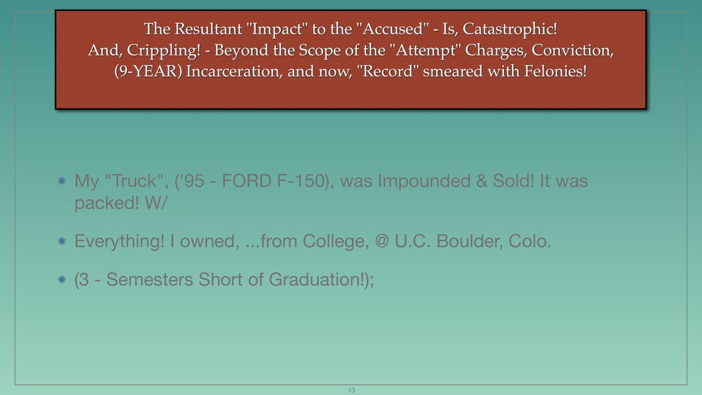 """The Resultant """"Impact"""" to the """"Accused"""" - Is, C..."""