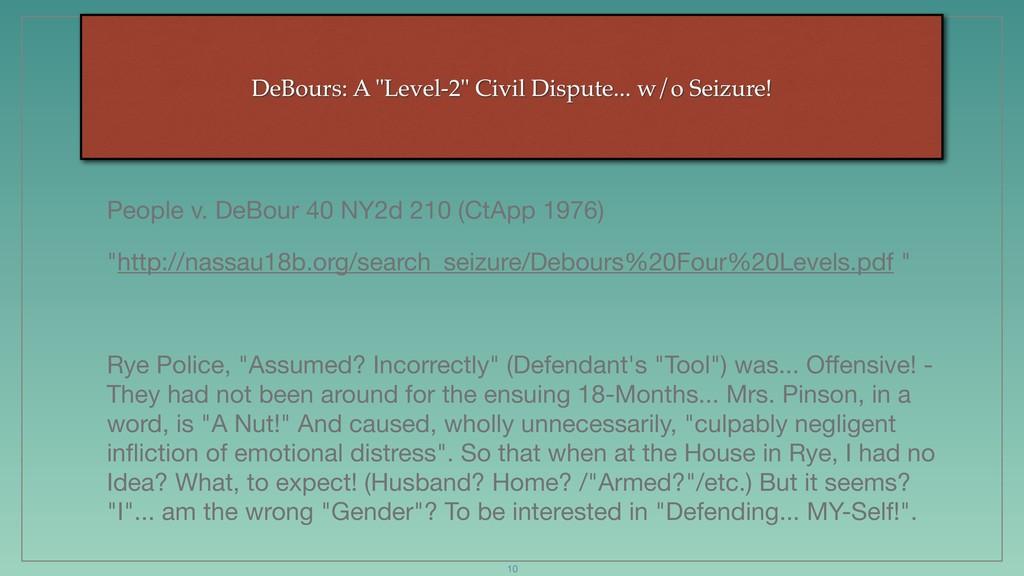 """DeBours: A """"Level-2"""" Civil Dispute... w/o Seizu..."""