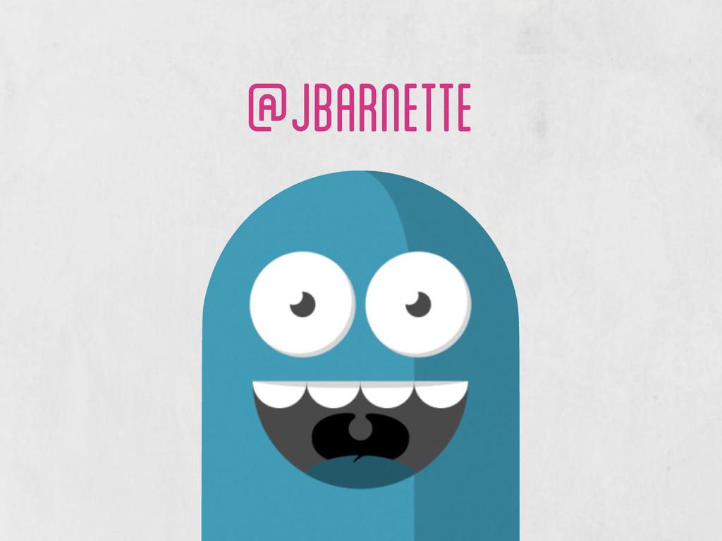 @jbarnette
