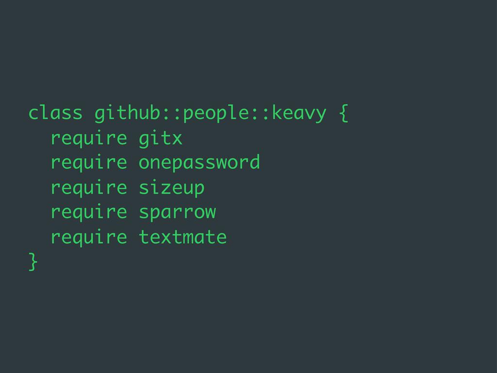 class github::people::keavy { require gitx requ...