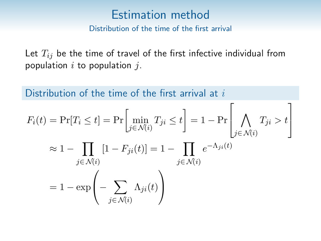 Estimation method Distribution of the time of t...
