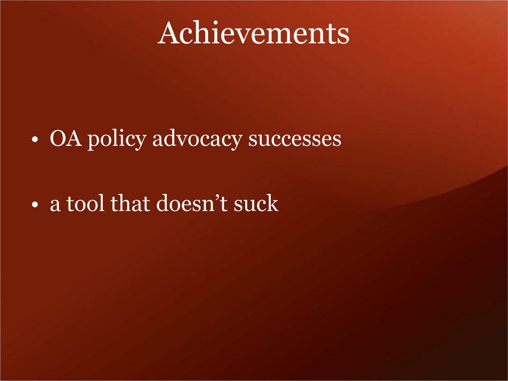Achievements • OA policy advocacy successes • a...