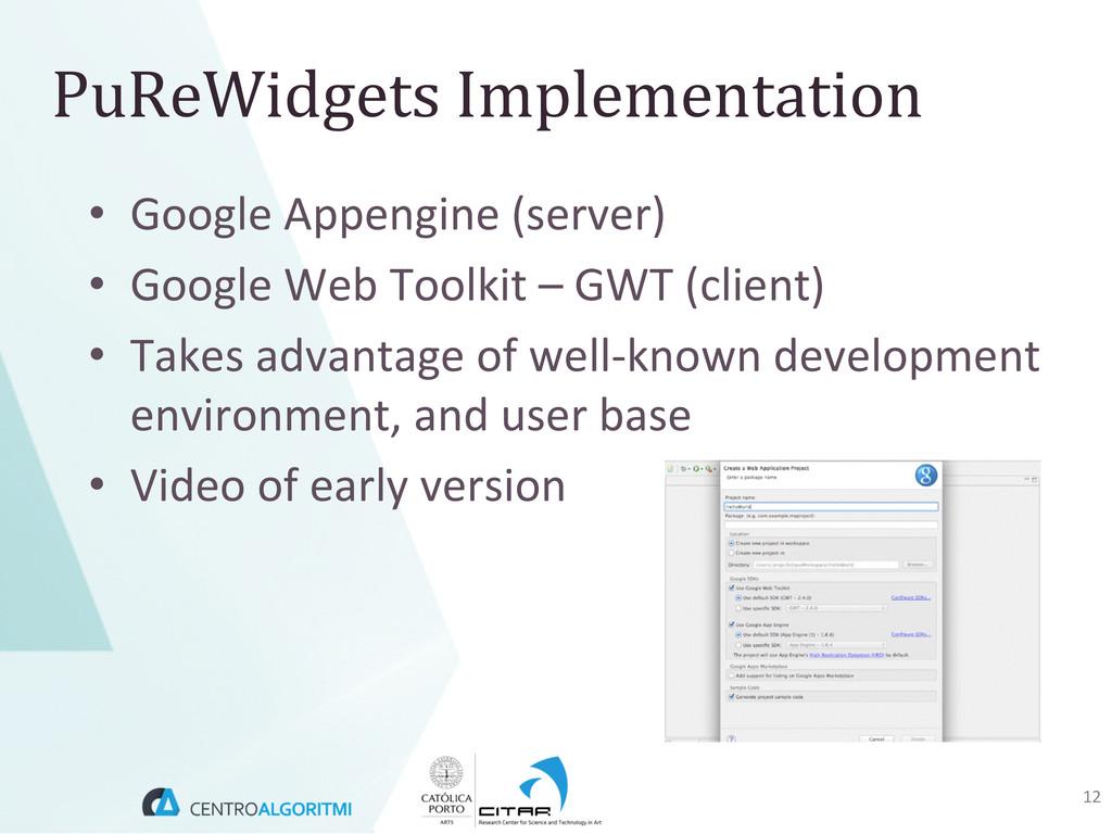 • Google Appengine (server)  • Googl...