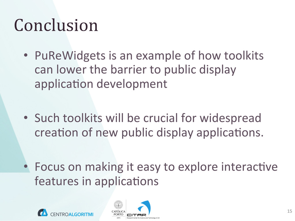 • PuReWidgets is an example of ...
