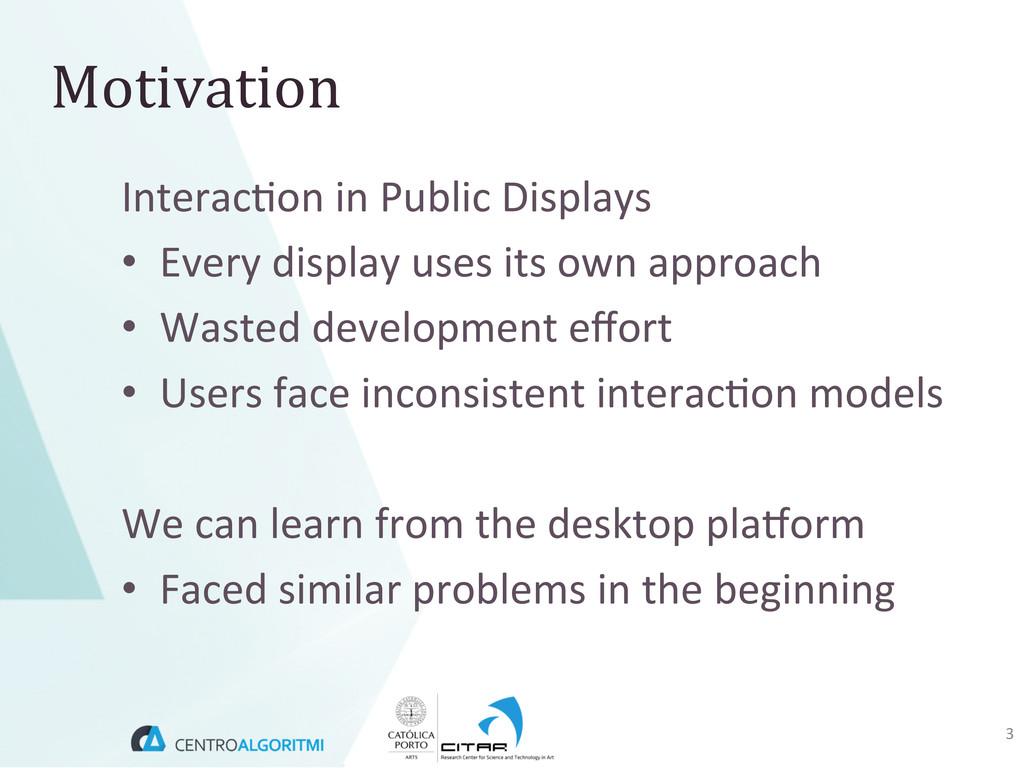 Interac(on in Public Displays  • E...