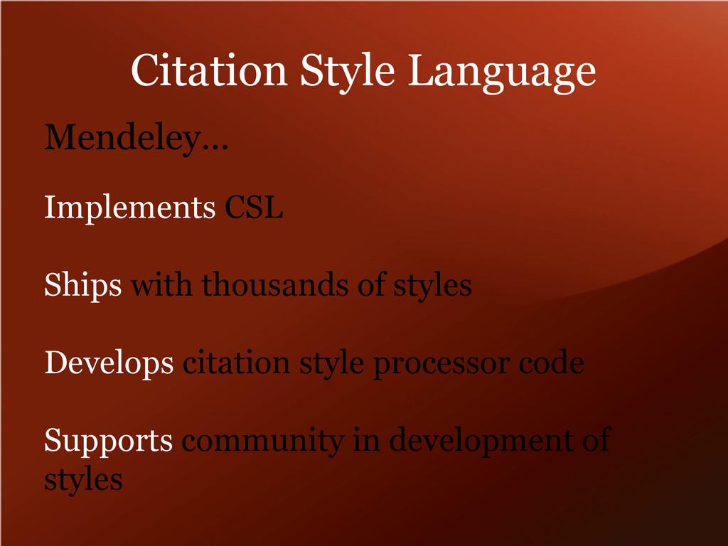 Citation Style Language Implements CSL Ships wi...