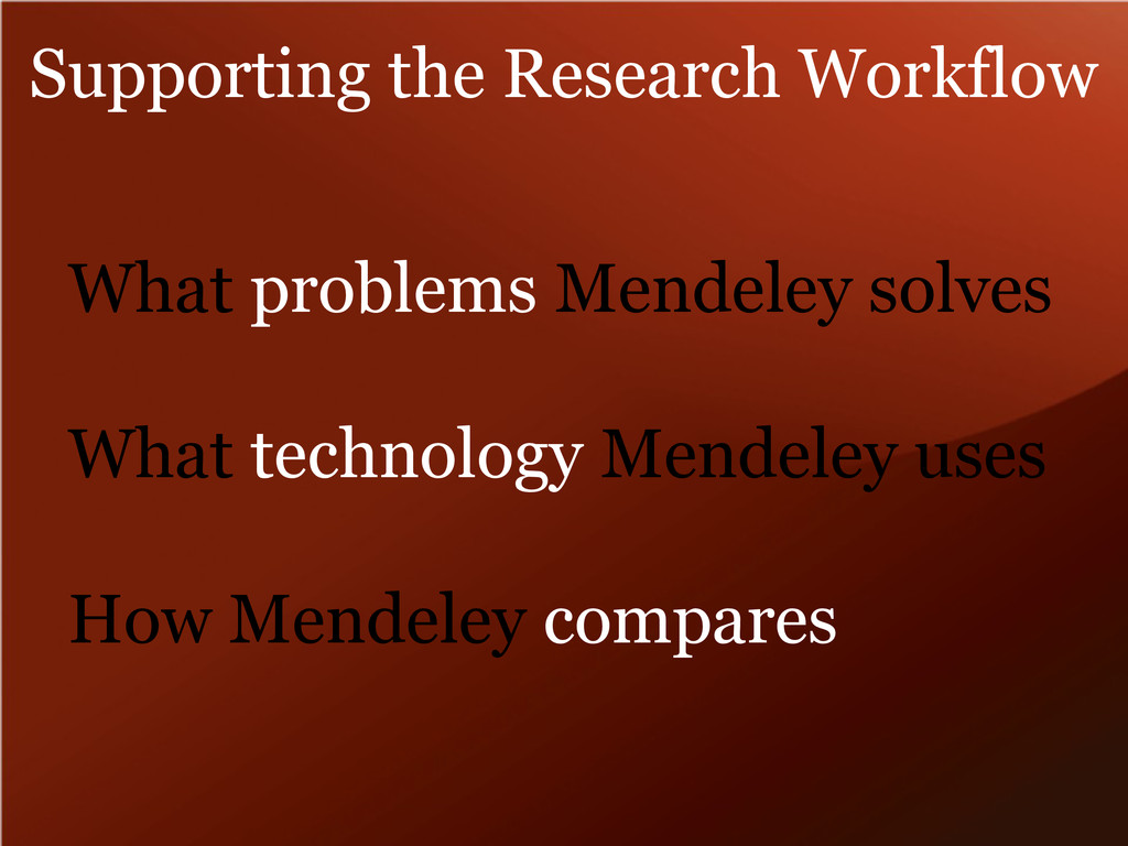 What problems Mendeley solves What technology M...
