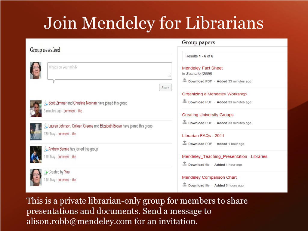 Join Mendeley for Librarians This is a private ...