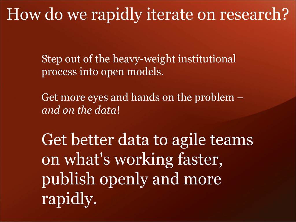 Step out of the heavy-weight institutional proc...