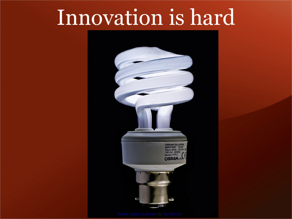 Innovation is hard Some rights reserved by Verm...