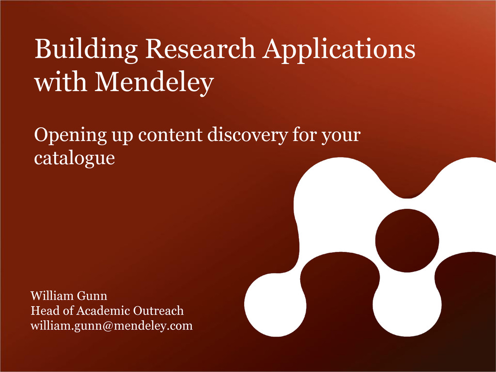 Building Research Applications with Mendeley Wi...