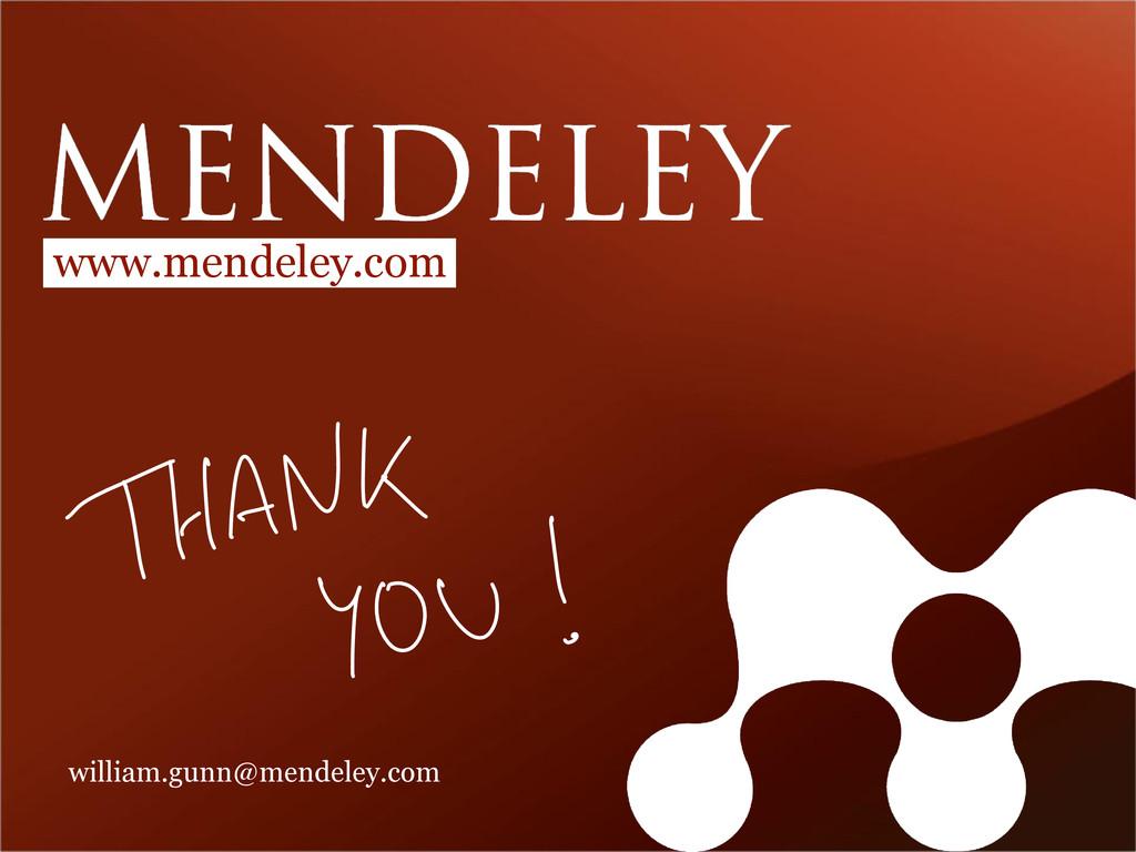 www.mendeley.com william.gunn@mendeley.com