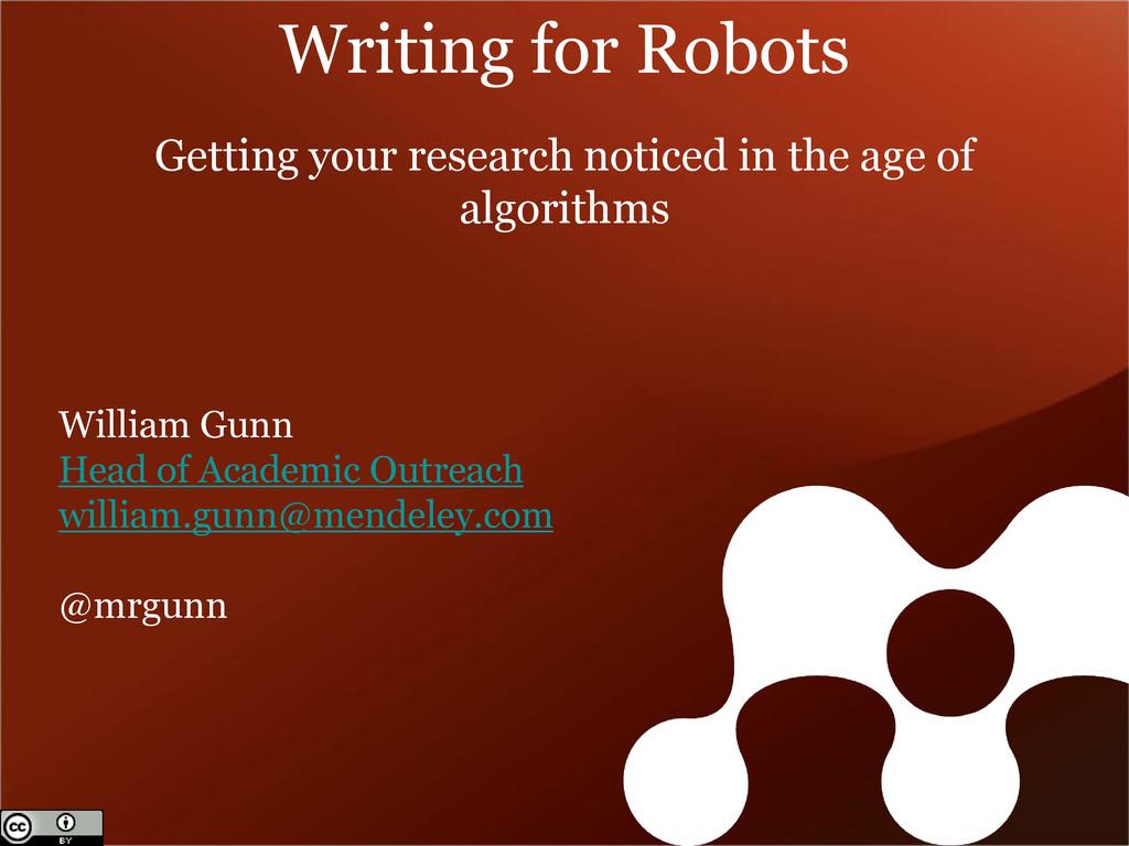 William Gunn Head of Academic Outreach william....
