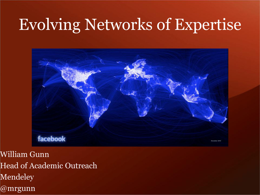 Evolving Networks of Expertise William Gunn Hea...