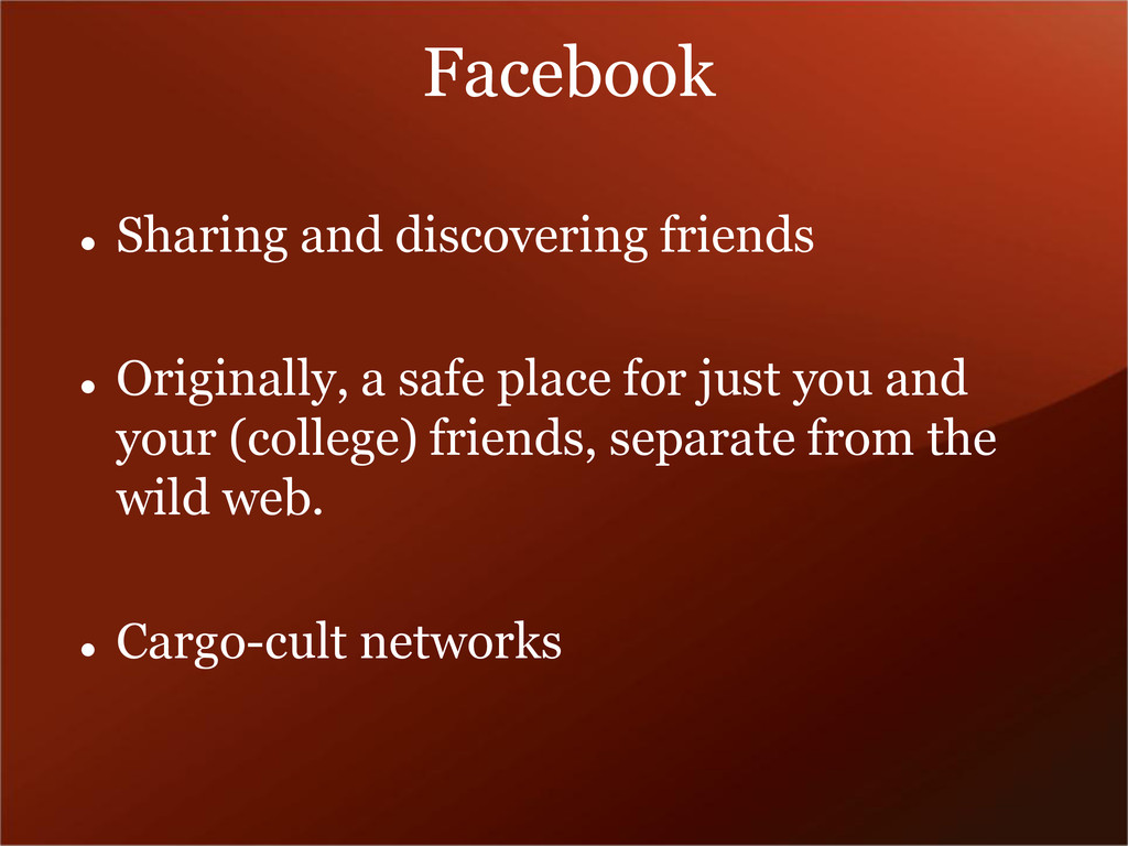 Facebook  Sharing and discovering friends  Or...