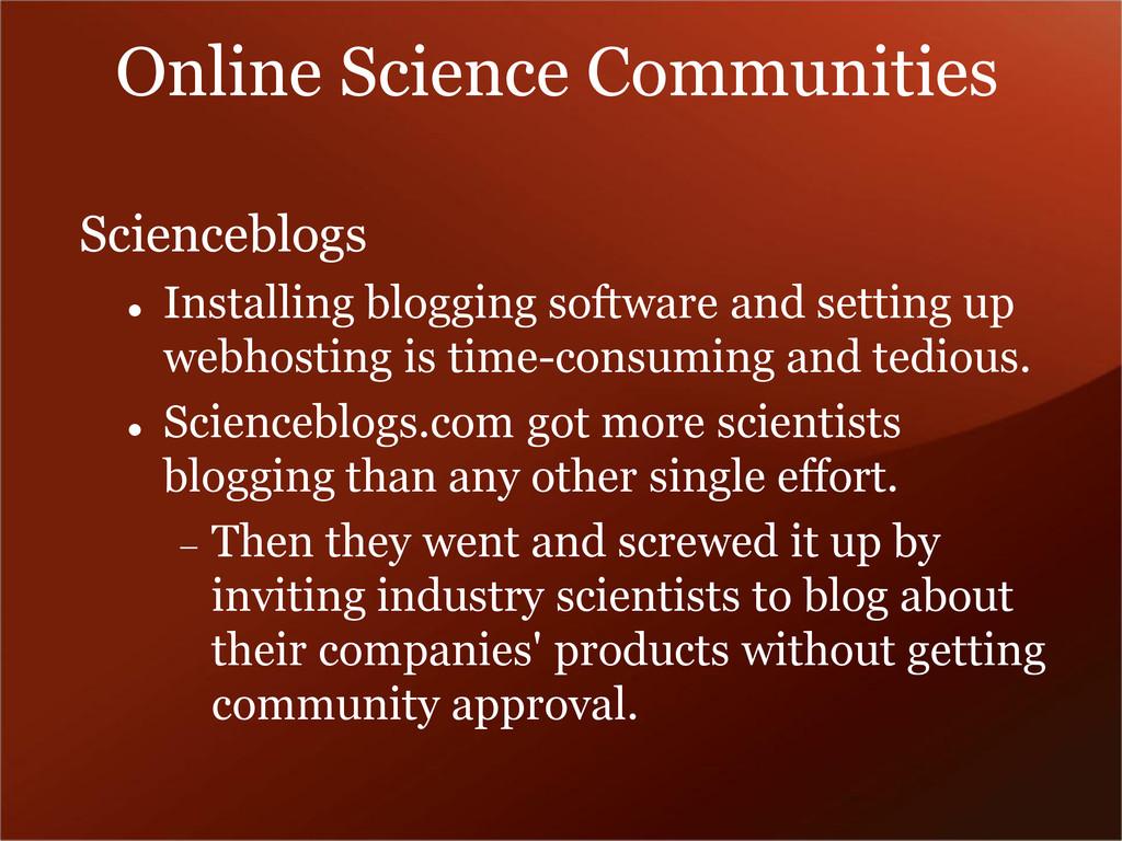 Scienceblogs  Installing blogging software and...
